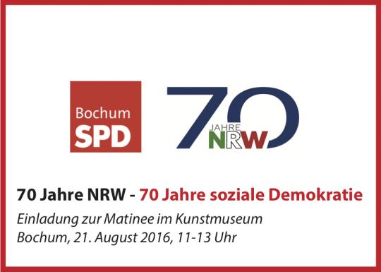 70 Jahre NRW - 70 Jahre soziale Demokratie