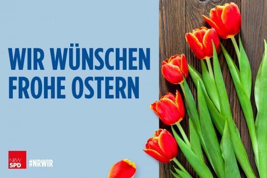 Wir_wuenschen_frohe_Ostern_NRWSPD_#NRWIR