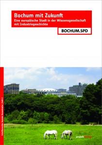 Bochum mit Zukunft: Eine europäische Stadt in der Wissensgesellschaft mit Industriegeschichte #BochumMitZukunft