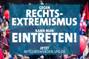 Gegen Rechtsextremismus kann man eintreten! Jetzt mitgliedwerden.spd.de