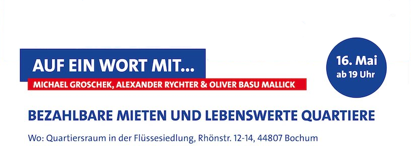 Auf ein Wort mit... Michael Groschek, Alexander Rychter & Oliver Basu Mallick (16. Mai ab 19 Uhr)